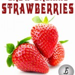 How To Grow Organic Strawberries